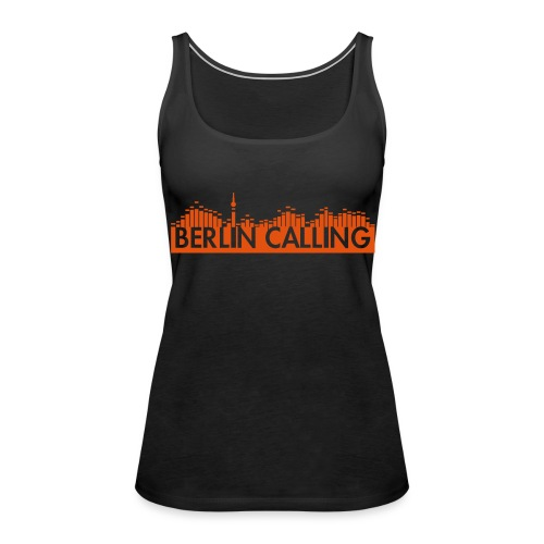 """Frauen Premium Tank Top - Official Product of the """"Berlin Calling"""" Motive from Paul Kalkbrenner."""
