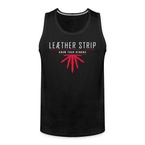 Leaether Strip - Know Your Demons : Muscle Shirt - Men's Premium Tank Top