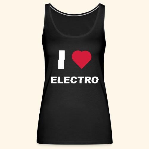I love Electro music- j'aime l'électro - Débardeur Premium Femme