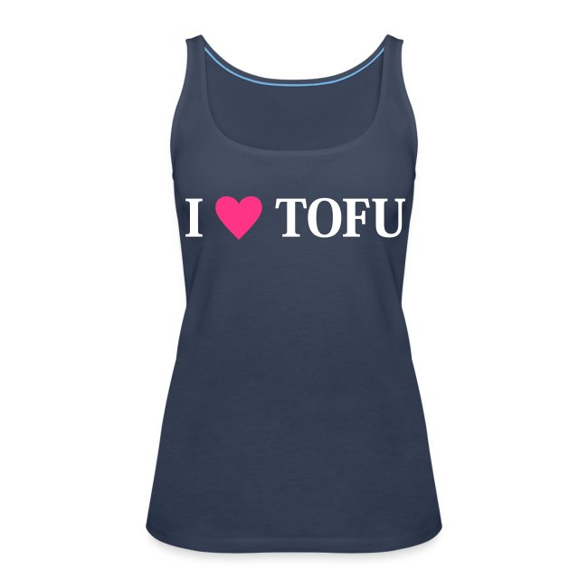 Womens - I LOVE TOFU