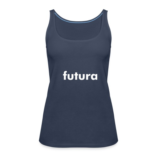 "Top ""futura"" - Frauen Premium Tank Top"