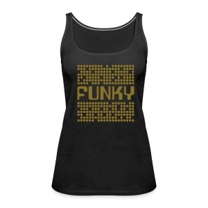 Golden Funk Tank :: Girls - Frauen Premium Tank Top