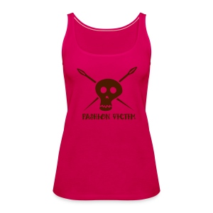 fashion victim Tank :: Girls - Frauen Premium Tank Top