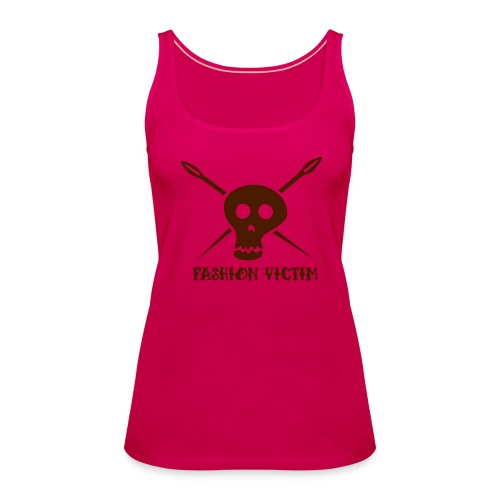 fashion victim Tank :: Girls - Frauen Premium Tank Top