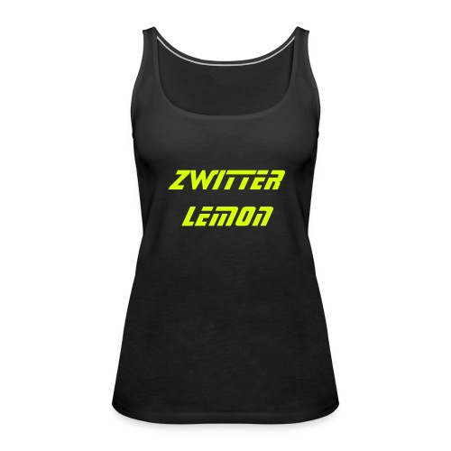 Zwitter Lemon - Frauen Premium Tank Top