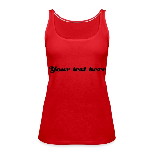 Personalised Text: Strappy Red Top - Women's Premium Tank Top