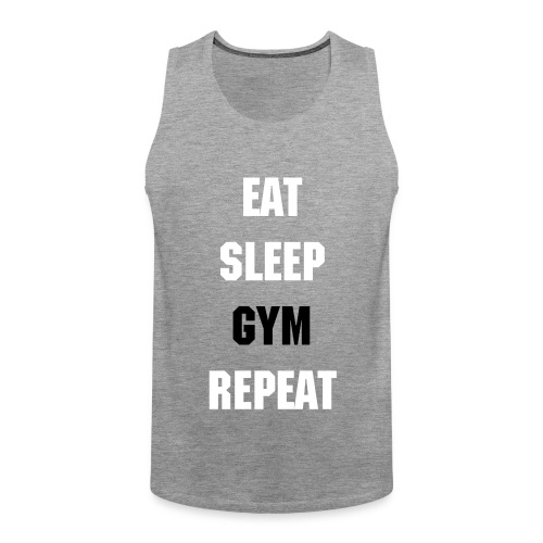 Eat Sleep Gym Repeat Tank Top - Men's Premium Tank Top
