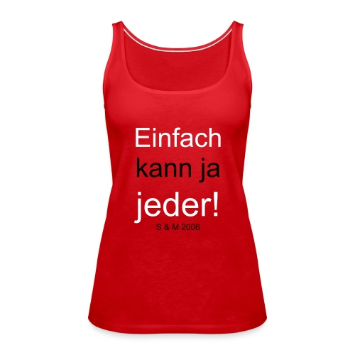 Kunde Meyer - Frauen Premium Tank Top