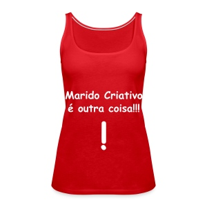 marido criativo - Women's Premium Tank Top