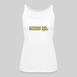 RUSSIAN GIRL GOLD - Frauen Premium Tank Top