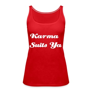 Karma Suits Ya - red - Women's Premium Tank Top