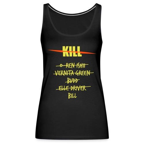 Camiseta Girl Kill Lista - Camiseta de tirantes premium mujer
