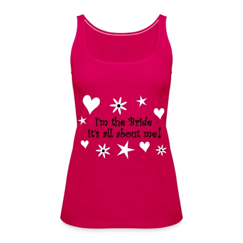I'm The Bride - No Personalised Text - Women's Premium Tank Top