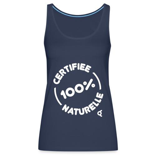 Certifiée 100% naturelle - Débardeur Premium Femme