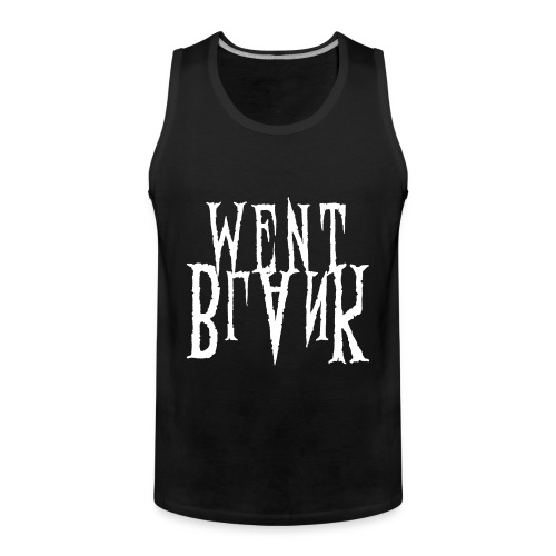 Went Blank // Tank // Death Fucking Metal - Männer Premium Tank Top