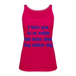 I love you! - Women's Premium Tank Top