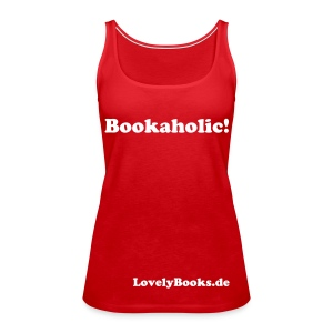 Bookaholic - Frauen Premium Tank Top