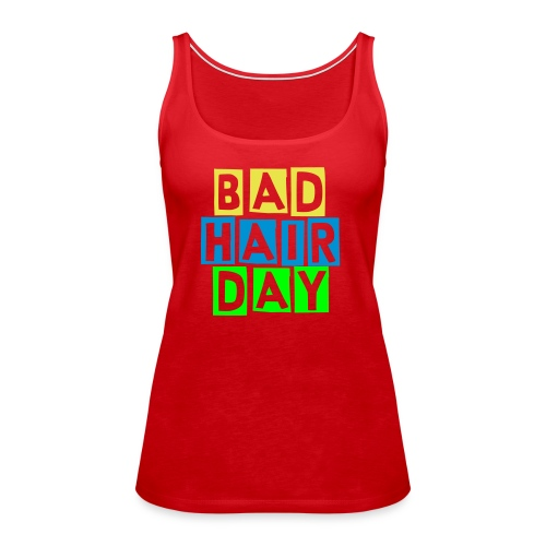 CFGP Tanktop Bad Hair Day - Frauen Premium Tank Top