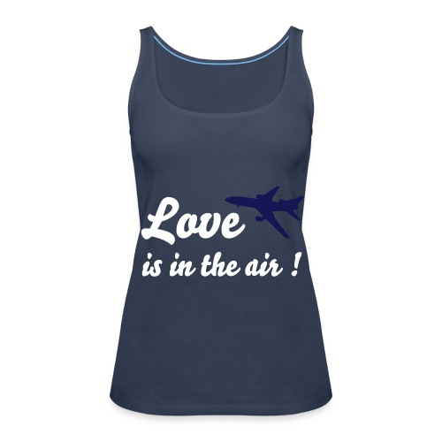 Love is in the air! - Frauen Premium Tank Top
