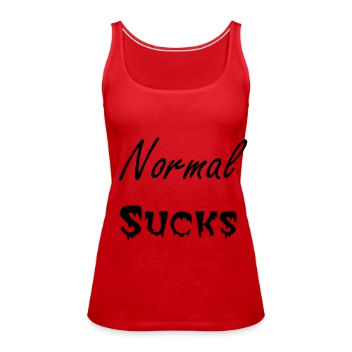 normal sucks - Vrouwen Premium tank top