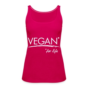 Womens - VEGAN* for life - Frauen Premium Tank Top