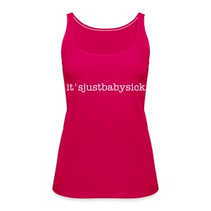 Women's vest it'sjustbabysick - Women's Premium Tank Top