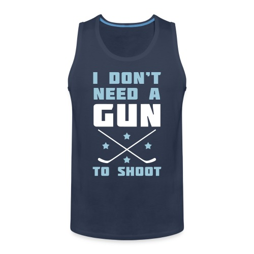 I Don't Need A Gun To Shoot Men's Vest Top - Men's Premium Tank Top