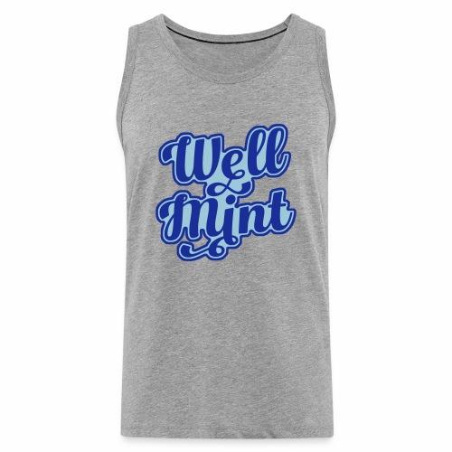 Well Mint Men's Vest Top - Men's Premium Tank Top