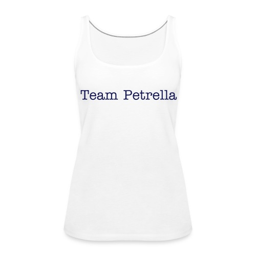 Team Petrella Ladies Top - Women's Premium Tank Top