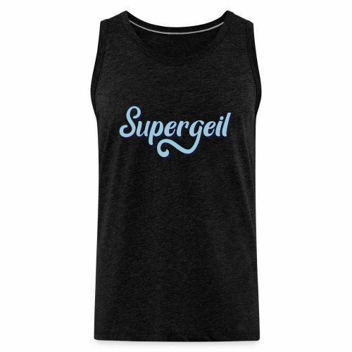 Supergeil Men's Vest Top - Men's Premium Tank Top