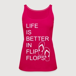 Better in Flip Flops - Frauen Premium Tank Top