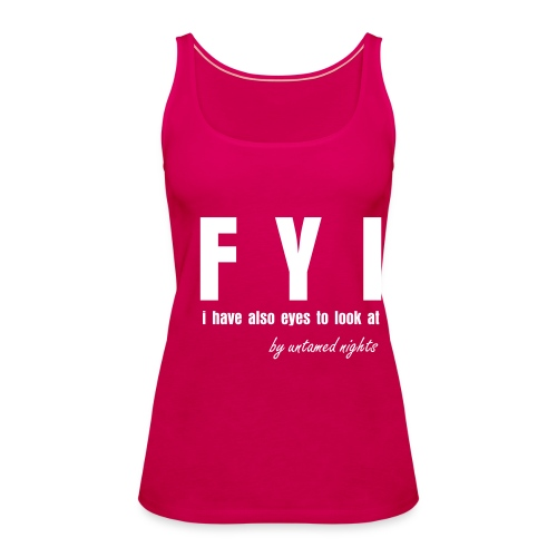 For Your Information - Vrouwen Premium tank top