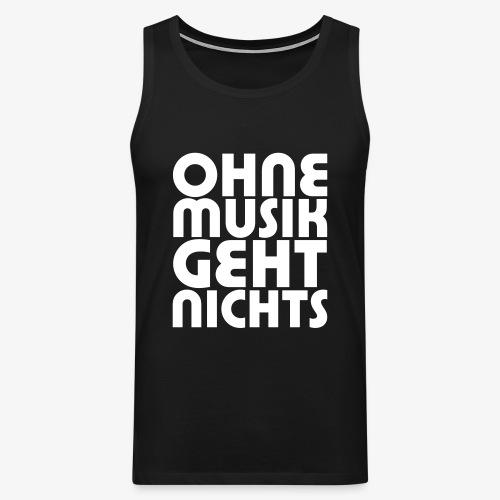 Ohne Musik - Männer Tank Top - Männer Premium Tank Top