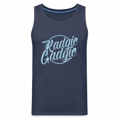 Radgie Gadgie Men's Vest Top - Men's Premium Tank Top