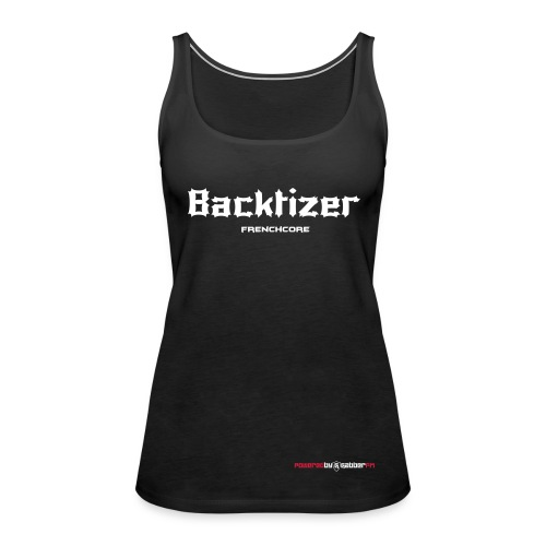 Backtizer Tank Top Female - Women's Premium Tank Top