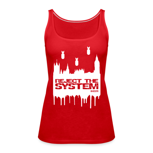 "Women's ""Reject The System"" Vest Top - Women's Premium Tank Top"