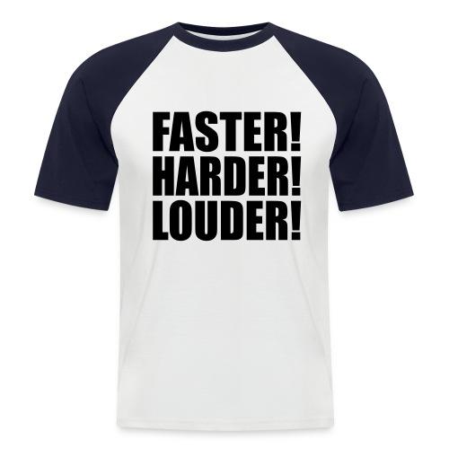 tshirt baseball homme faster harder louder - T-shirt baseball manches courtes Homme