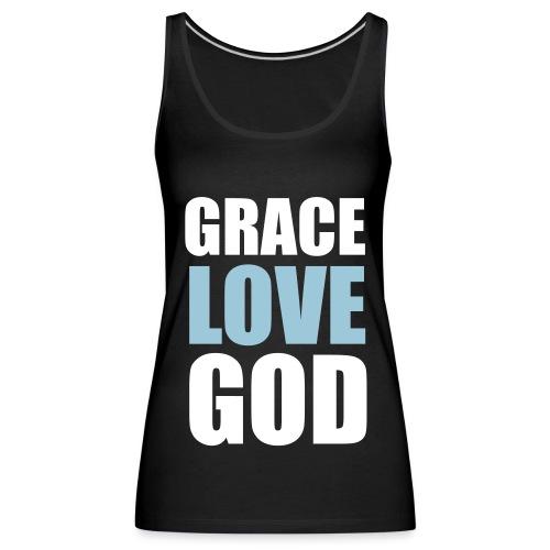 GRACE LOVE GOD | Girls | TankTop - Frauen Premium Tank Top