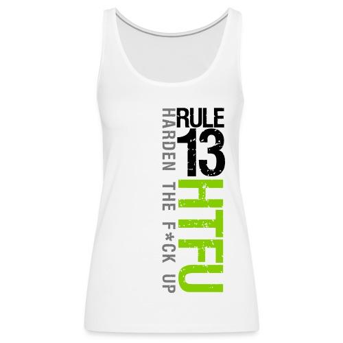 HTFU White Tank Top  Women - Women's Premium Tank Top