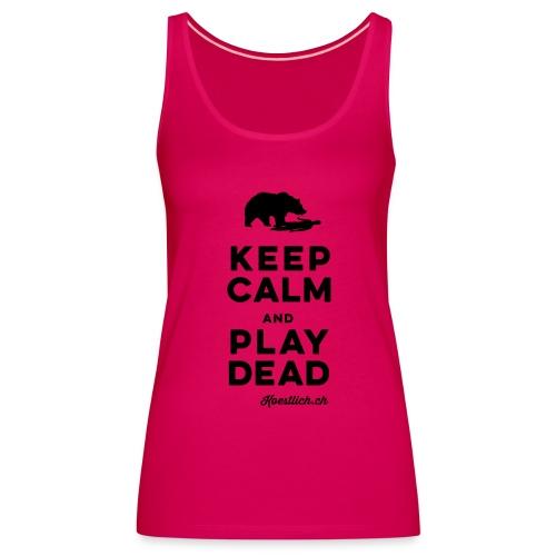 FRAUEN TOP - BLACK - Keep Calm & Play Dead - Frauen Premium Tank Top