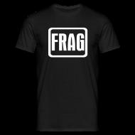 T-Shirts ~ Men's T-Shirt ~ Frag