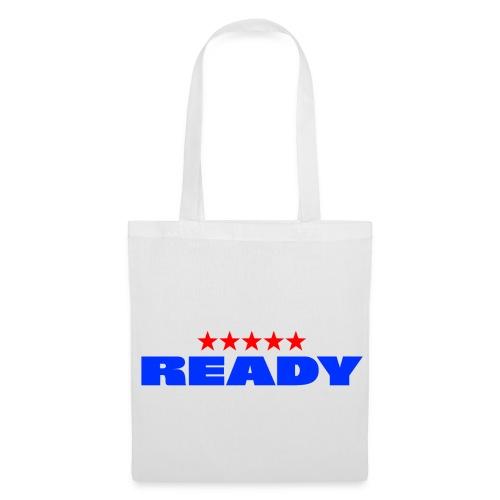 Ready - Tote Bag