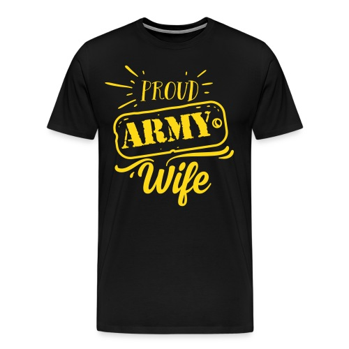 Proud Army Wife - Mannen Premium T-shirt