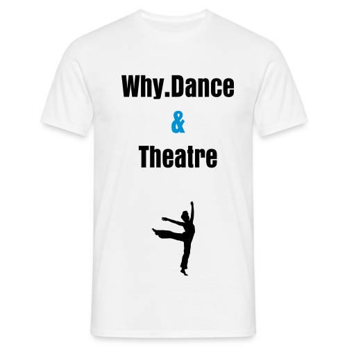 why dance top - Men's T-Shirt