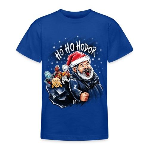 Ho Ho Hodor - Teenage T-Shirt
