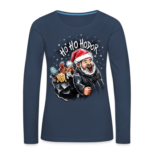 Ho Ho Hodor - Women's Premium Longsleeve Shirt