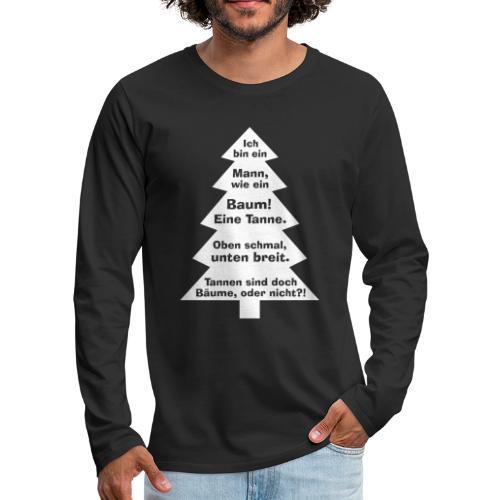 Mann wie ein Baum - Tannenbaum dicker Mann