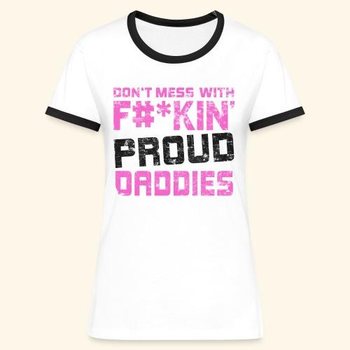 T-Shirt Frauen / Proud Daddies / Vater-Tochter-Geschenk - Frauen Kontrast-T-Shirt