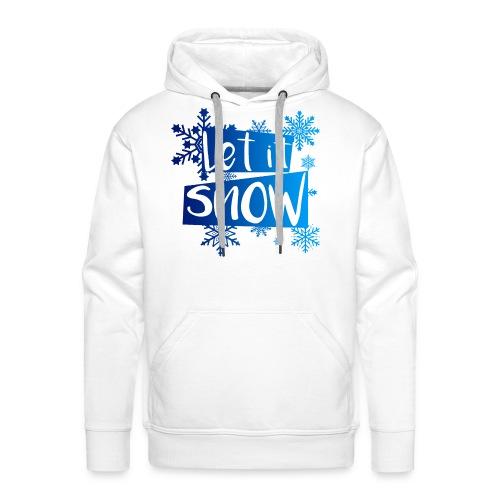 Let it Snow Hoodie | Weihnachten für Männer - Men's Premium Hoodie