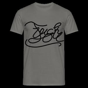 FU! - Männer T-Shirt